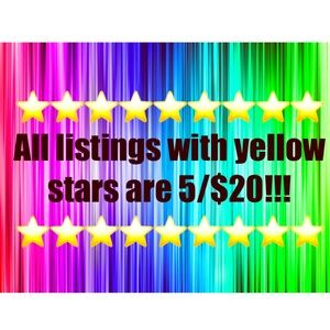 All listings with yellow stars are 5/$20!!!